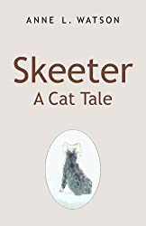 Skeeter: A Cat Tale by Anne L. Watson (2005-04-15)