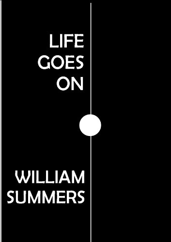 Life Goes On (English Edition) por William Summers