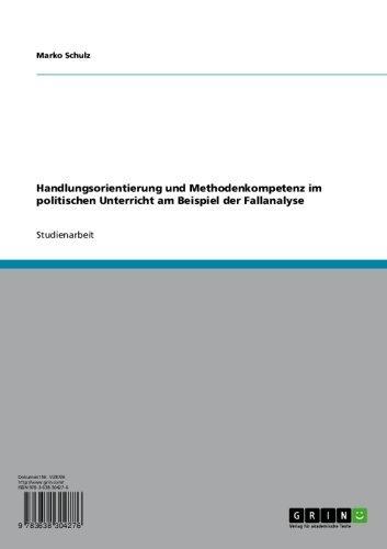 Handlungsorientierung und Methodenkompetenz im politischen ...