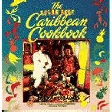 The Sugar Reef Caribbean Cookbook