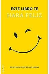 Este Libro Te Hara Feliz by Jessamy Hibberd (2015-02-28) Paperback