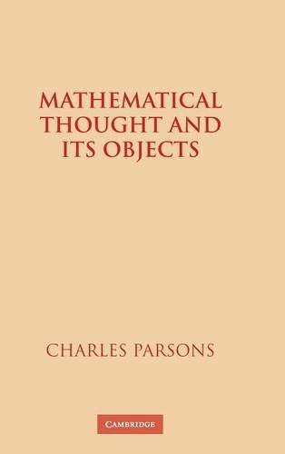 Mathematical Thought and its Objects by Charles Parsons (2007-12-24)