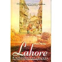Lahore: A Sentimental Journey