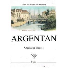 Argentan, chronique illustrée