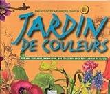 Jardin de couleurs | Subtil, Pascale. Auteur