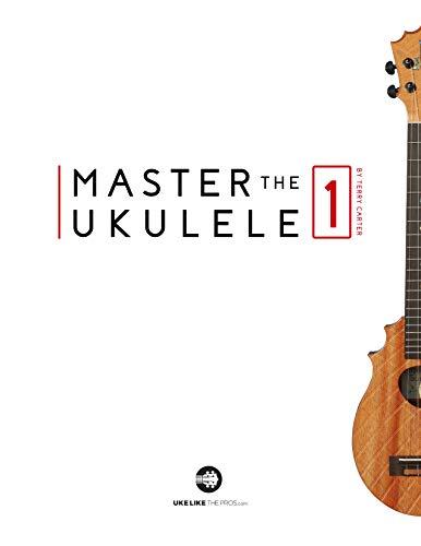 Master The Ukulele 1 (English Edition) par Terry Carter