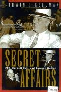 Secret Affairs: FDR, Cordell Hull and Sumner Welles por Irwin F. Gellman