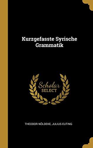 Kurzgefasste Syrische Grammatik