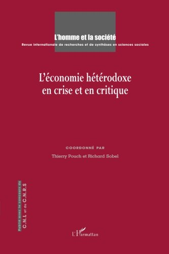 Economie Heterodoxe en Crise et en Critique