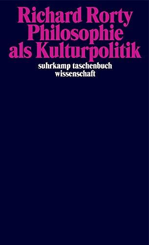 Philosophie als Kulturpolitik (suhrkamp taschenbuch wissenschaft)