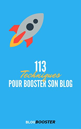 113 Techniques Pour Booster son Blog par Mehdi BlogBooster