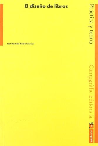Diseño De Libros, El por Jost Hochuli