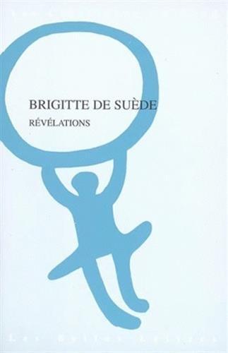Révélations par Brigitte De Suède