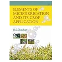Elements of Microrigation and Its Crop Applicaions