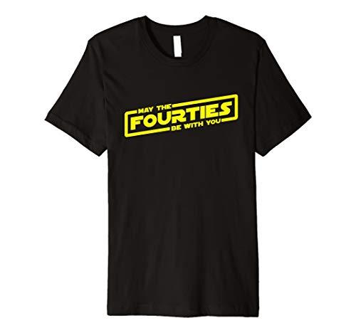 May The 40er Jahren werden mit Ihnen, Funny Sci-Fi 40. T-Shirt