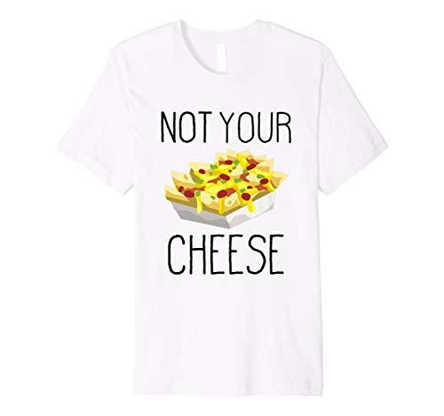 Nacho Käse Shirt?Funny nicht Ihr Käse Shirt schwarz Text Preisvergleich
