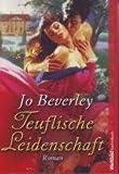 Teuflische Leidenschaft - Jo Beverley