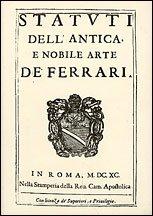 Statuti della antica e nobile arte de' ferrari. Statues of the ancient and noble guild of the blacksmiths.