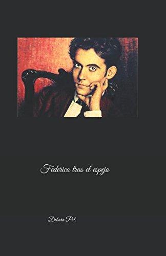 Federico tras el espejo.: Drama en tres actos.