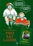 """Two Fat Ladies"" Ride Again"