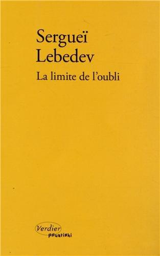 La limite de l'oubli par Sergueï Lebedev