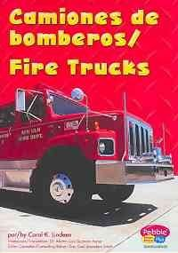 Camiones de bomberos / Fire Trucks (Maquinas maravillosas/Mighty Machines) por Carol K. Lindeen