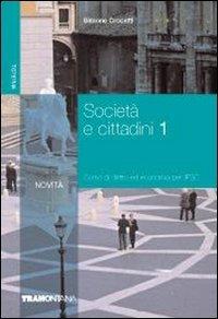 Società e cittadini. Corso di diritto ed economia. Per gli Ist. professionali per i servizi commerciali: 1