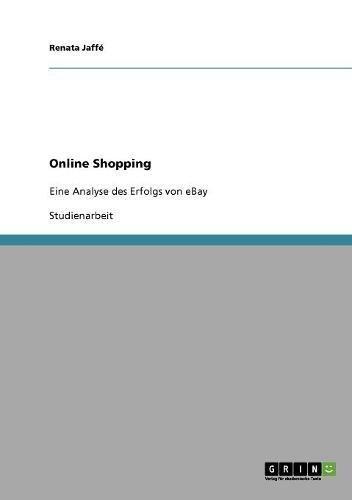 Online Shopping: Eine Analyse des Erfolgs von eBay