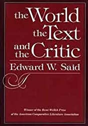 The World, the Text, and the Critic by Edward W. Said (1983-02-14)