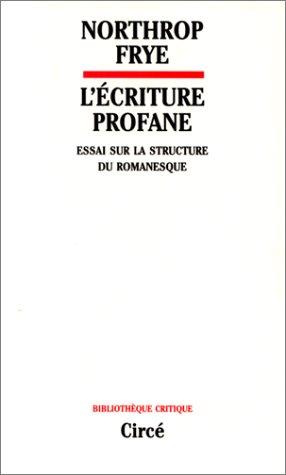 lecriture-profane-essai-sur-la-structure-du-romanesque