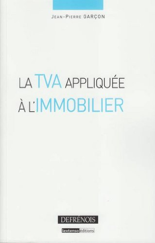 La TVA appliquée à l'immobilier