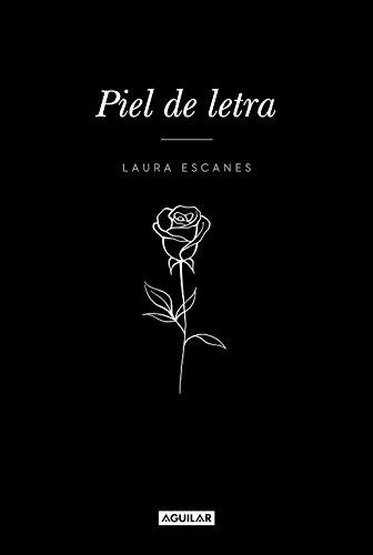 Piel de letra (Tendencias) por Laura Escanes