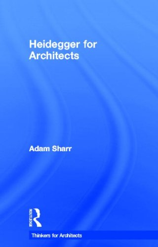 Heidegger for Architects (Thinkers for Architects)