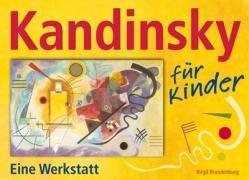 Kandinsky für Kinder: Eine Werkstatt