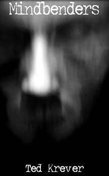 Mindbenders: A Max Renn thriller (English Edition) von [Krever, Ted]