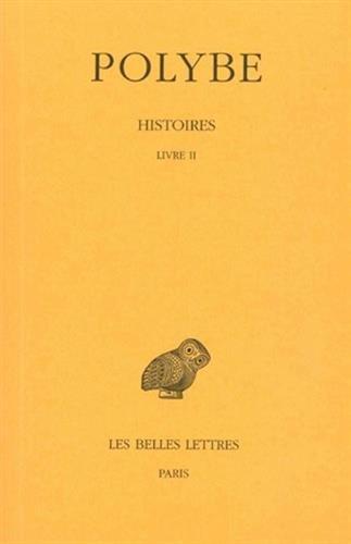 Histoires. Tome II : Livre II