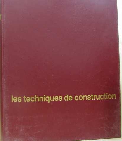Encyclopédie du bâtiment: 2b. les techniques de construction par Collectif