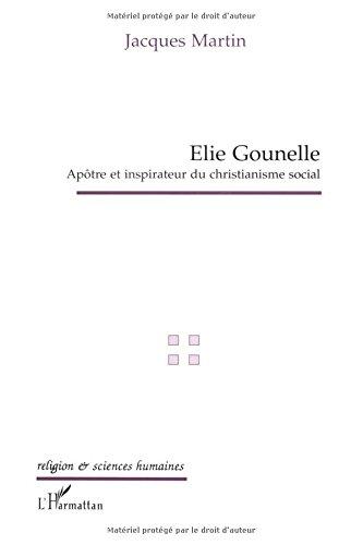 Elie Gounelle, apôtre et inspirateur du christianisme social