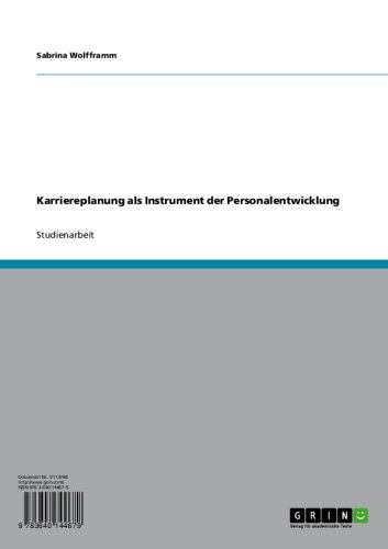 Karriereplanung als Instrument der Personalentwicklung