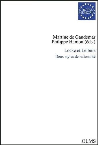 Locke et Leibniz : Deux styles de rationalité