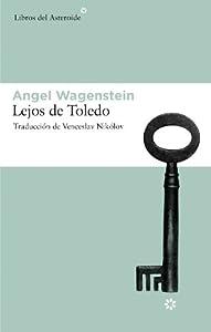 recorrer toledo: Lejos De Toledo (Libros del Asteroide)