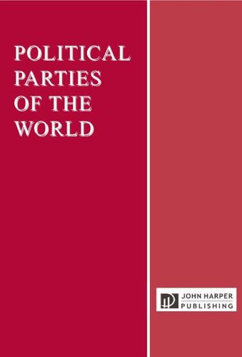 Political Parties of the World, 6th Edition