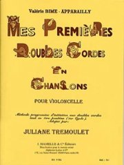 HAMELLE EDITEURS BIME DE APPAR AILLY V –MES PREMIERES DOUBLES CORDES EN CHANSONS (CYCLE 1) DE VIOLONCELLE TEORIA Y PEDAG OGIK VIOLONCHELO