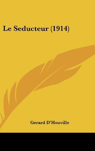 Le Seducteur (1914)