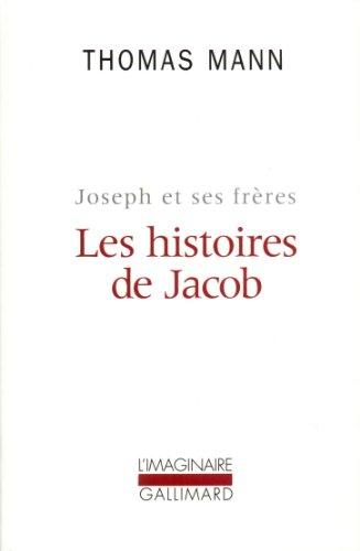 Joseph et ses frères, I:Les histoires de Jacob