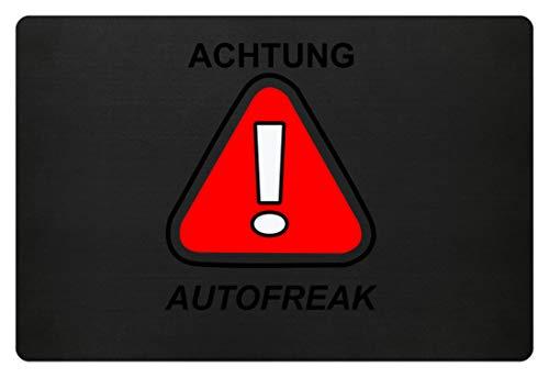 Achtung ! Autofreak - Autonarr, Benzin, Auto, Freak, Wagen, Fahren, Verkehr, PKW, Fahrzeug - Fußmatte -60x40cm-Schwarz