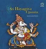 Sri Hayagriva Upasana