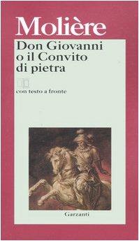 Don Giovanni o Il convito di pietra. Testo francese a fronte