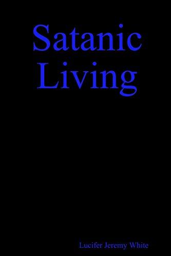 Satanic Living