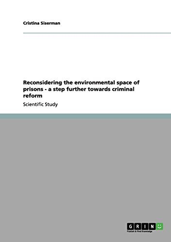 Reconsidering the environmental space of prisons - a step further towards criminal reform (English Edition)